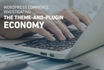 WordPress Commerce: Investigating the Theme and Plugin Economy