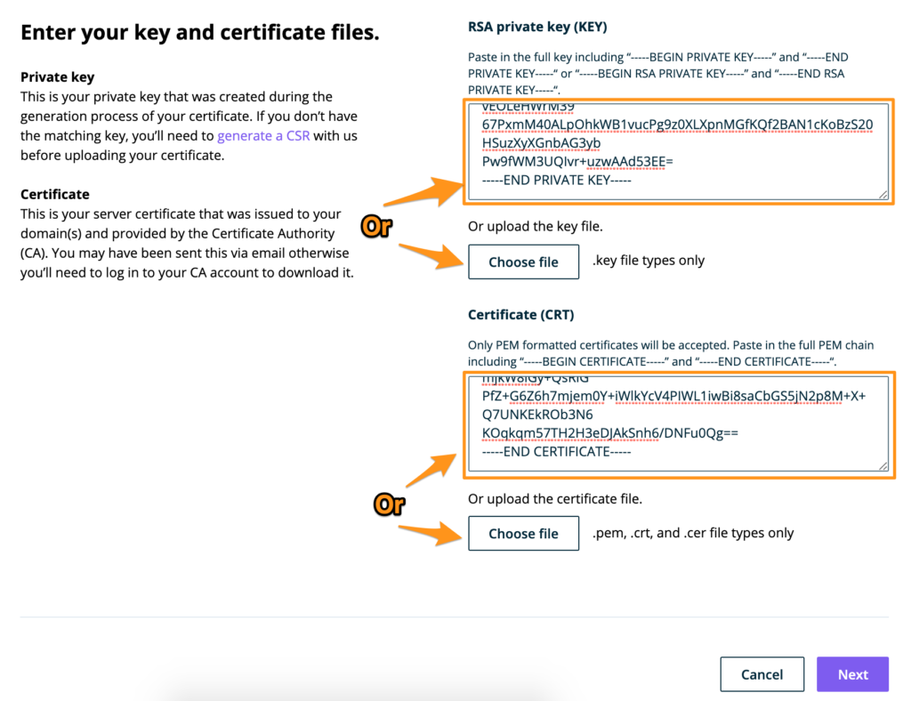 Paste or upload the certificate and key contents in the WP Engine User Portal.