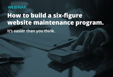 How to build a six-figure website maintenance program