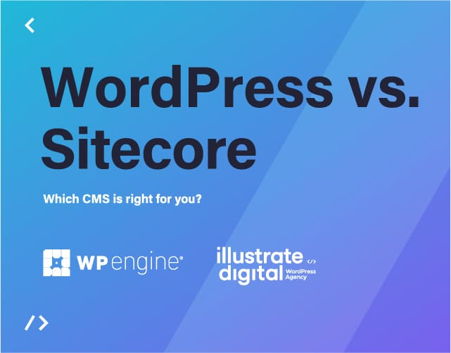 WordPress or Sitecore? which CMS offers the most?